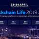 Blockchain Life forum in Singapore – Industry top-leaders gather on April 23-24