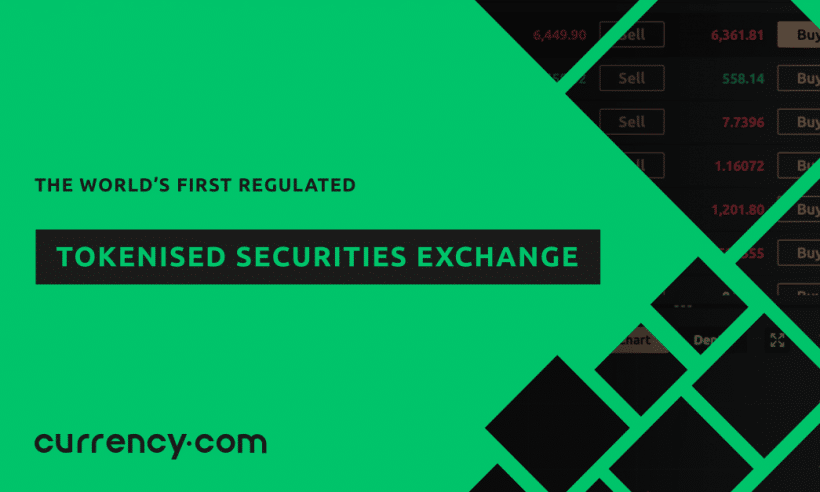 Currency.com Goes Live with 'The World's First Regulated Tokenised Securities Exchange'