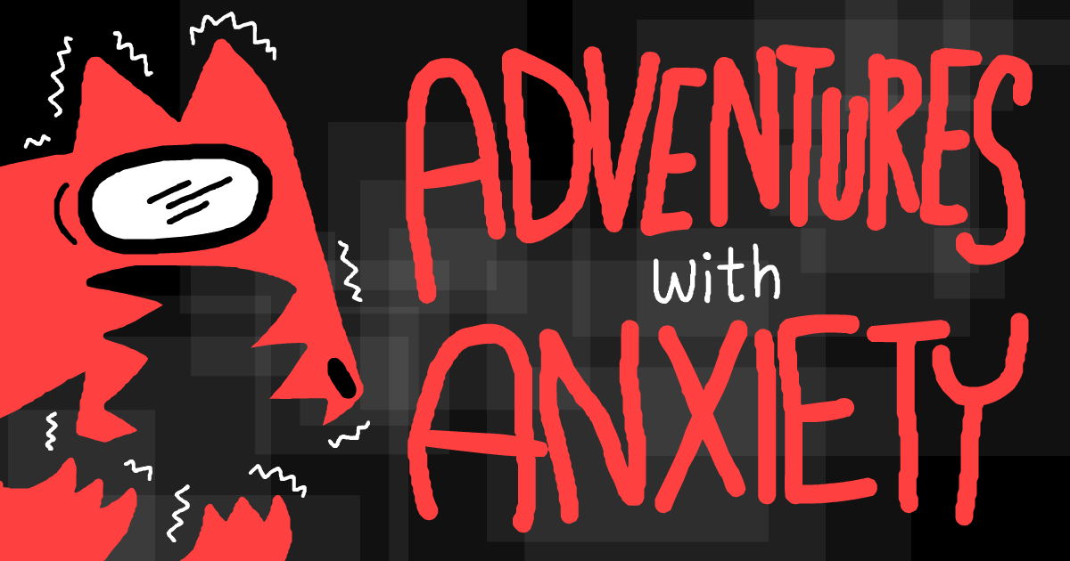 Adventures With Anxiety Artwork