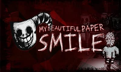 Keep a Smile With Horror Indie Title My Beautiful Paper Smile