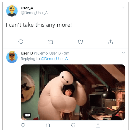 An animated GIF response to a user post. With the Twitter-supplied GIF now codified in terms of affective state, ambiguity of intent is all but removed in terms of sentiment analysis.